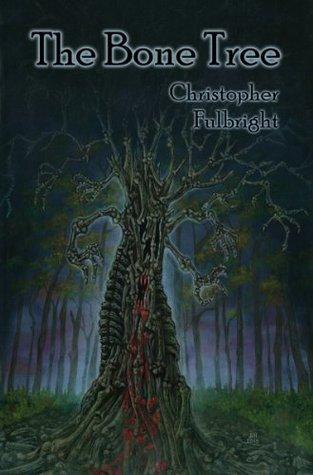 The Bone Tree Christopher Fulbright