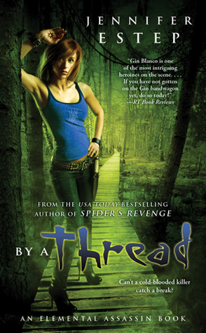 Book Review: Jennifer Estep's By a Thread