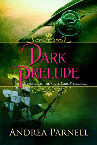Dark Prelude by Andrea Parnell