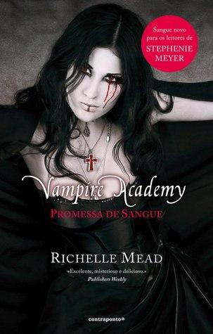 Promessa de Sangue (Academia de Vampiros, #4)