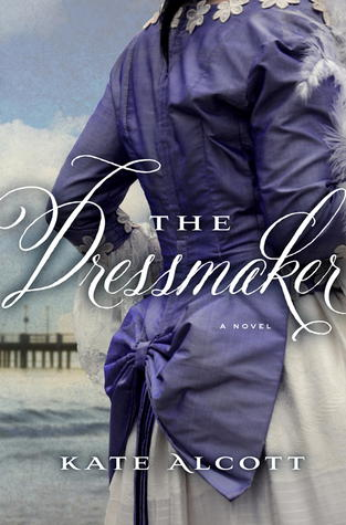book review dressmaker kate alcott
