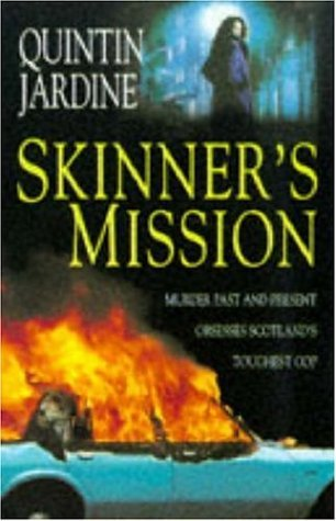 Skinner 39 s mission summary and analysis like sparknotes for Quintin jardine