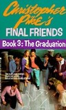 The Graduation (Final Friends, #3)