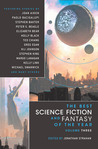The Best Science Fiction and Fantasy of the Year (Volume 3)