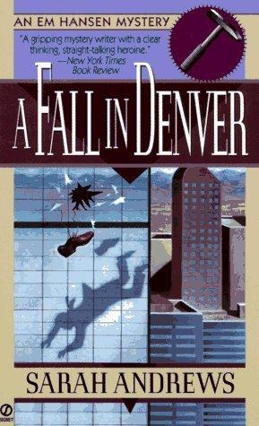 A Fall in Denver: An Em Hansen Mystery Sarah Andrews
