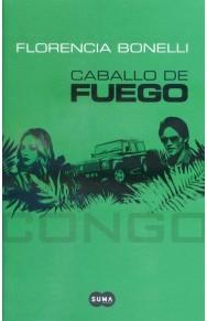 Caballo de Fuego: Congo (Caballo de Fuego, #2)