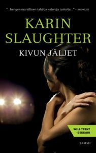 Kivun jäljet (Will Trent #3)  by  Karin Slaughter