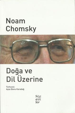 Doğa ve Dil Üzerine  by  Noam Chomsky