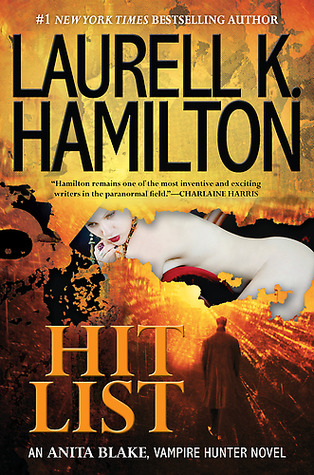 Hit List (Anita Blake, Vampire Hunter #20)