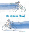 Desencuentros by Jimmy Liao
