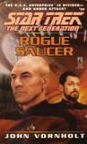 Rogue Saucer (Star Trek: The Next Generation, #39)