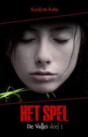 Het Spel (2011) by Krystyna Kuhn