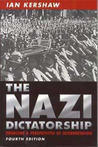 The Nazi Dictatorship: Problems and Perspectives of Interpretation