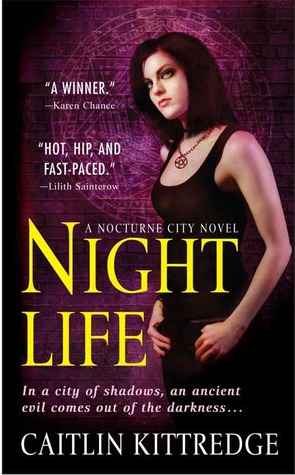 Night Life (Nocturne City, #1)
