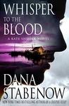 Whisper To The Blood (Kate Shugak, #16)