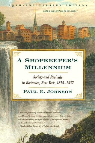 shopkeeper s millennium paul e johnson brief synopsis and Sign up for our student database of sample essays and view a sample essay on a shopkeeper's millennium, by paul e johnson a brief synopsis and summary of the book as well as other 480,000 college papers.