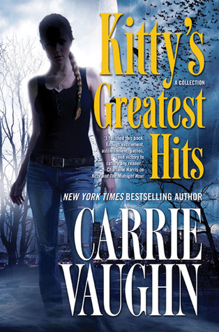 Book Review: Carrie Vaughn's Kitty's Greatest Hits