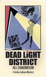 Dead Light District (A Sasha Jackson Mystery)