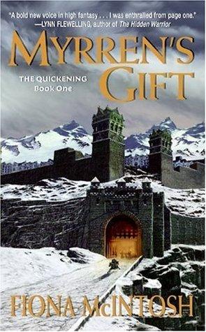 Myrren's Gift (The Quickening, #1)