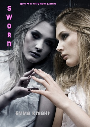 Sworn (2011) by Emma Knight