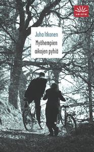 Myöhempien aikojen pyhiä Juha Itkonen