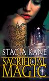 Sacrificial Magic (Downside Ghosts, #4)