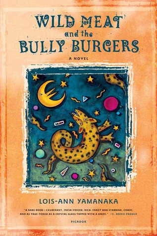 an analysis of the book wild meat and the bully burgers by louis ann yamanaka Wild meat and the bully burgers lois-ann yamanaka farrar straus giroux, 1996 1st ed: alk paper.