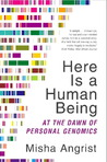 Here Is a Human Being: At the Dawn of Personal Genomics