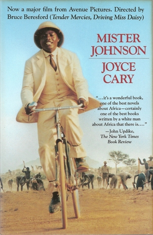 colonial fiction mister johnson essay I read essay upon essay, ideas and histories of ideas, until i pause in a pensive moment colonial fiction: mister johnson - colonial fiction.