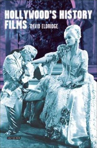 Hollywoods History Films  by  David Eldridge