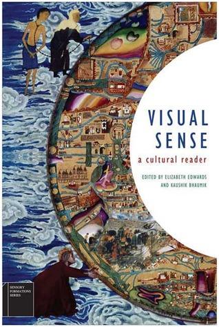 Visual Sense: A Cultural Reader Elizabeth  Edwards
