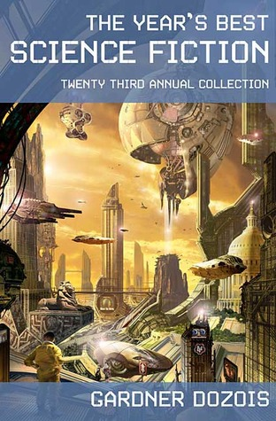 2006 - The Year's Best Science Fiction Volume 23 - Gardner R. Dozois