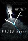 Death Watch (DI Peter Shaw & DS George Valentine, #2)