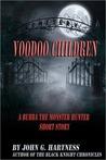 Voodoo Children - A Bubba the Monster Hunter Short Story