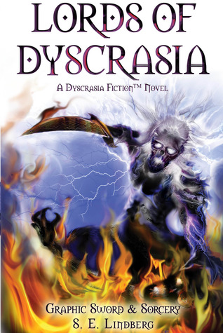 Lords of Dyscrasia by S.E. Lindberg