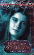 Boek der Schaduwen (Wicca #1) – Cate Tiernan,