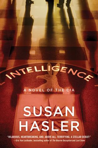 Intelligence: A Novel of the CIA