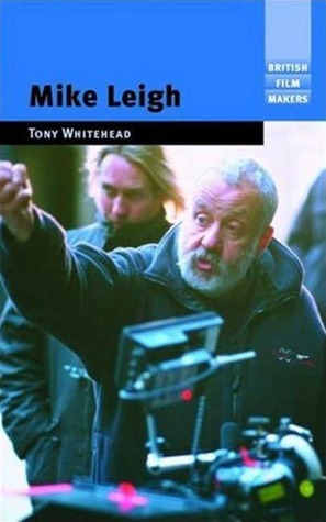 Mike Leigh  by  Tony Whitehead