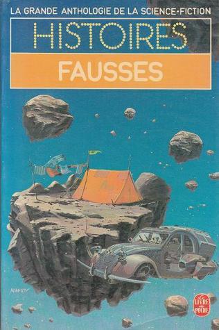 Histoires Fausses  by  Demetre Ioakimidis