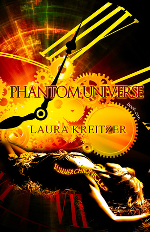 Phantom Universe (Summer Chronicles, #1)  - Laura Kreitzer