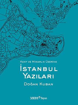 İstanbul Yazıları Doğan Kuban