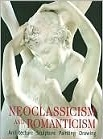 Neoclassicism And Romanticism: Architecture, Sculpture, Painting, Drawing  by  Rolf Toman