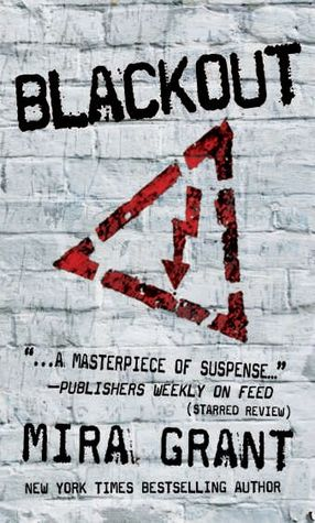 Book Review: Mira Grant's Blackout