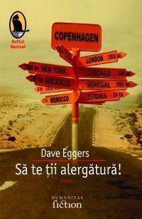 Să te ții alergătură! Dave Eggers