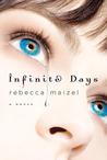 Infinite Days (Vampire Queen, #1)