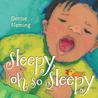 Sleepy, Oh So Sleepy