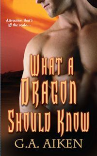 Book Review: G.A. Aiken's What a Dragon Should Know