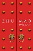 Zhu Mao  by  Mark Sweet