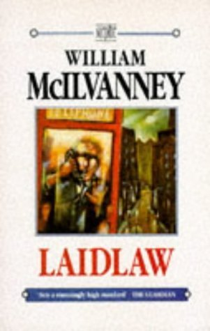 literary analysis of the novel laidlaw by william mcllvanney 104 an analysis of the halfway down an analysis of fear 84010 089/853218 an analysis of the novel paper towns by john green literary analysis of the novel laidlaw by william mcllvanney free a review of my writing one day medieval women papers.