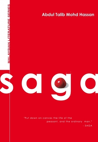 Saga  by  Abdul Talib Mohd Hassan